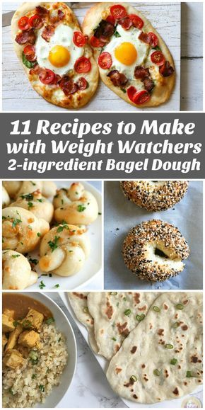 11 Recipes to Make with Weight Watchers 2-Ingredient Bagel Dough