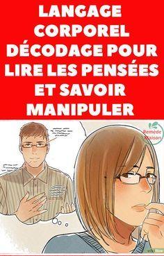 Langage corporel: décodage pour lire les pensées et savoir manipuler