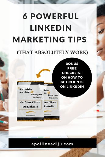 6 Powerful LinkedIn Marketing Tips (That Absolutely Work)