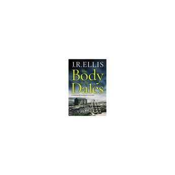 The Body in the Dales - (Yorkshire Murder Mystery) by J R Ellis (Paperback)