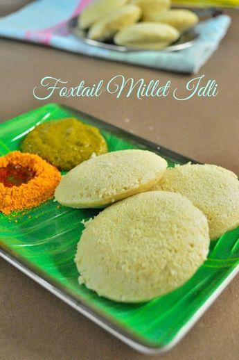 Thinai Idli Recipe | Foxtail Millet Idli Recipe