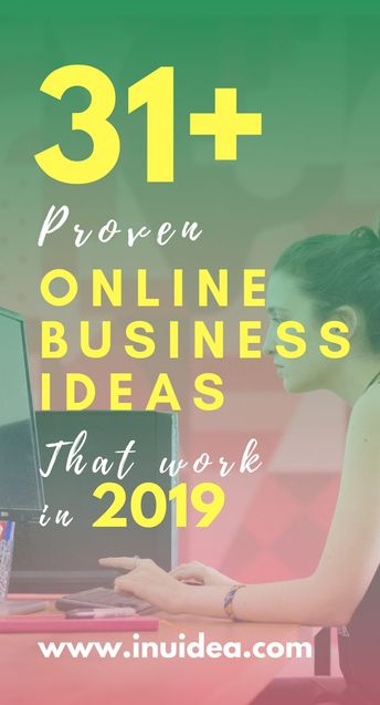 31 proven Online Business Ideas That Work in 2019