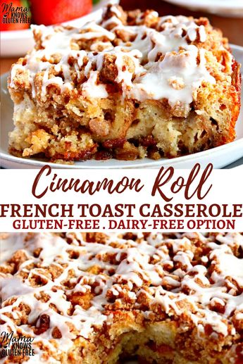 An easy gluten-free breakfast casserole with your favorite flavors from cinnamon rolls and french toast! This Cinnamon Roll French Toast Casserole can be made the same day or overnight. The recipe also has a dairy-free option. #breakfastcasserole #glutenfreerecipes #dairyfree