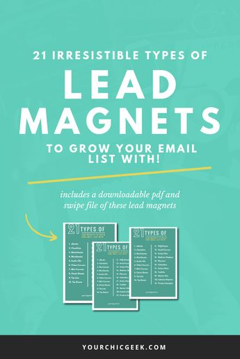 21 Irresisitble Types of Lead Magnets to Build an Email List With