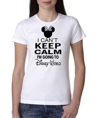 I Cant Keep Calm Im Going To Disney World Shirt Minnie