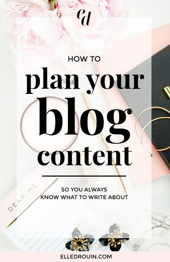 How To Plan Your Blog Content (So You Always Know Exactly What To Write About) - Elle Drouin | wonderfelle MEDIA
