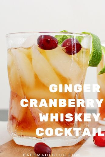 Ginger Cranberry Whiskey Cocktail