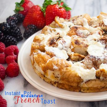 Instant Pot Breakfast French Toast
