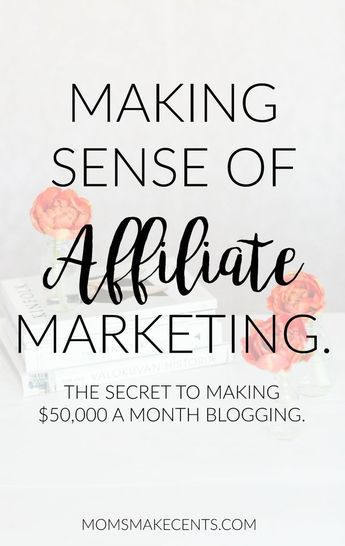 Making Sense of Affiliate Marketing Review: How Michelle Makes $50,000 a Month Blogging.
