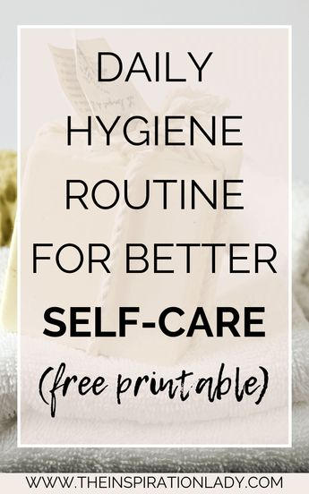 Daily Hygiene Routine for Better Self-Care (Free Checklist)