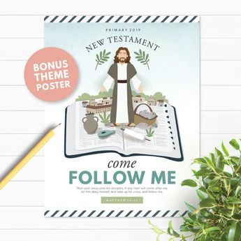 2019 LDS Primary (Come Follow Me – New Testament) Monthly Posters