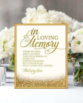 "Those We Love Don't Go Away Gold Wedding Sign In Loving Memory Gold Wedding Decor Memorial Sign Printable Wedding Sign 8x10"" DIGITAL"