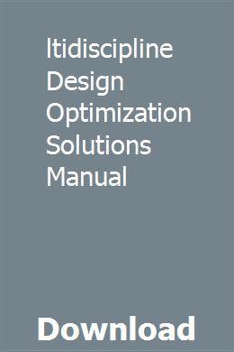 Multidiscipline Design Optimization Solutions Manual