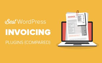 7 Best WordPress Invoice Plugins Compared (2019)