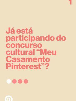 """Concurso cultural """"Meu Casamento Pinterest"""": concorra a prêmios de 7, 5 e 3 mil reais da Camicado…"""