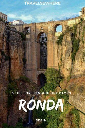 5 Tips For Spending One Day in Ronda, Spain