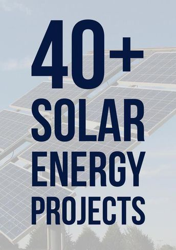 40+ Solar Energy Projects for Engineering Students #energytechnologyrenewable #solarenergy,solarpanels,solarpower,solarpanelsforhome,solarpanelkits,solarpoweredgenerator,solarshingles,solarpowersystem,solarpanelinstallation,photovoltaiccell,bestsolarpanels,solarinstallation