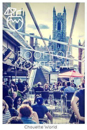 3 rooftop à essayer absolument dans le Vieux Montréal