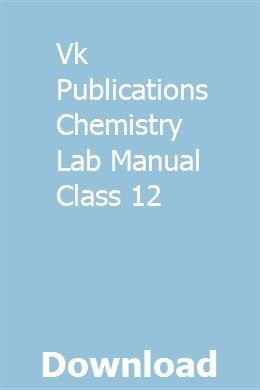 Vk Publications Chemistry Lab Manual Class 12