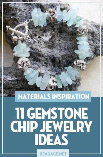 11 Gemstone Chip Jewelry Jewelry Making Ideas