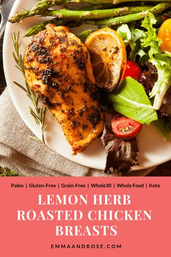 A delicious, healthy Lemon Herb Roasted Chicken recipe packed with lean (metabolism-boosting) protein. Easy to make, this dish is Paleo, gluten-free, grain-free, andworks for the Whole30, whole food and Keto diets. #food #recipe #healthy