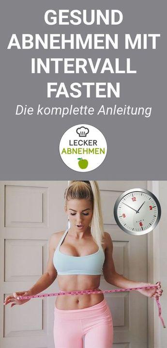 Intervallfasten Anleitung und Plan 2019 - Schnell und gesund abnehmen