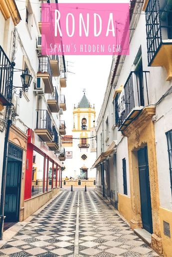 Ronda, Spain: Explore Andalucía's Largest White City In One Day