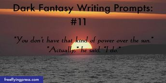 15 Dark Fantasy Writing Prompts to Help Spark Your Imagina