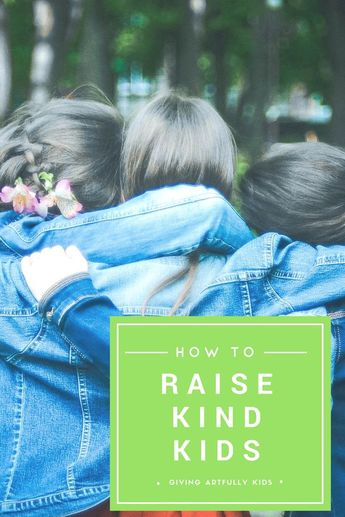 How to Build a Generation of Kindness