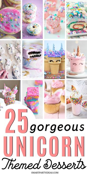 25 Magical Unicorn Themed Desserts