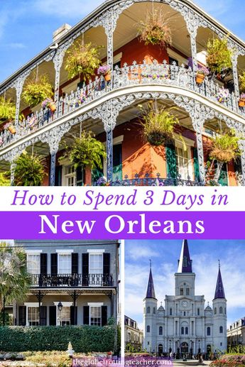 How to Plan a 3 Days in New Orleans Itinerary