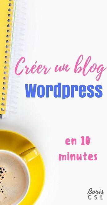 Blog Wordpress 🖥️ : Un guide complet pour en créer un en 10 minutes ! - #blog #blogueuse #complet #créer #EN #Guide #minutes #pour #WordPress