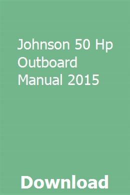 Johnson 50 Hp Outboard Manual 2015