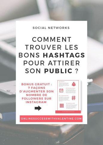 Comment trouver les bons hashtags pour attirer son public sur Instagram