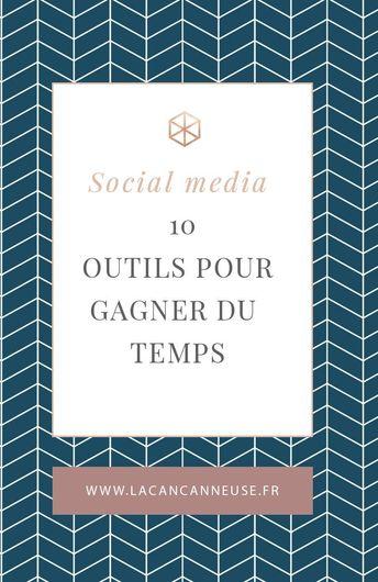 10 outils pour gagner du temps sur les réseaux sociaux