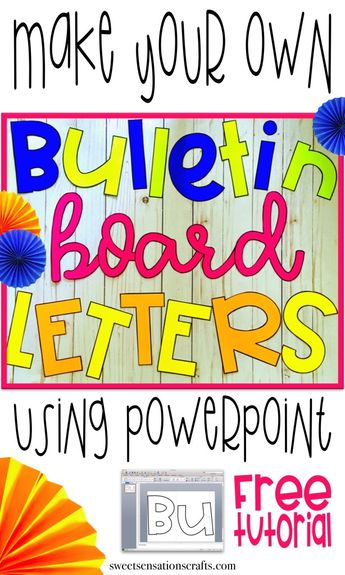 Fancying Up Your Bulletin Board Letters