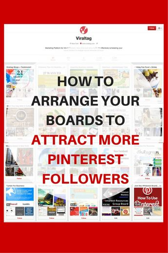 Visual Content Marketing tip: arrange boards to get followers