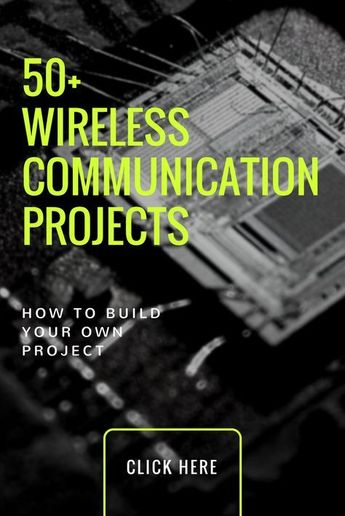 50+ Wireless Communication Based Projects for Engineering Students
