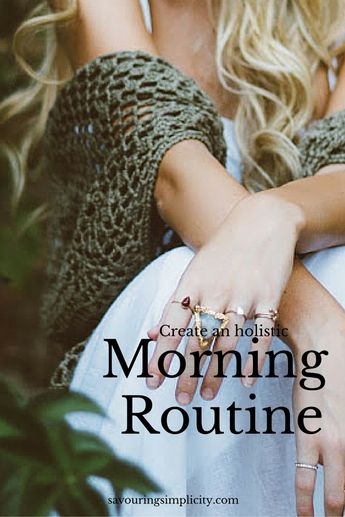Creating An Holistic Morning Routine