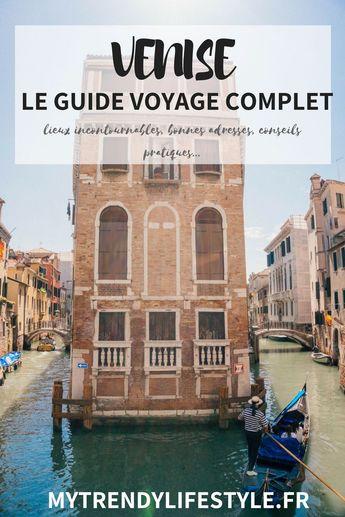 Venise, le guide voyage