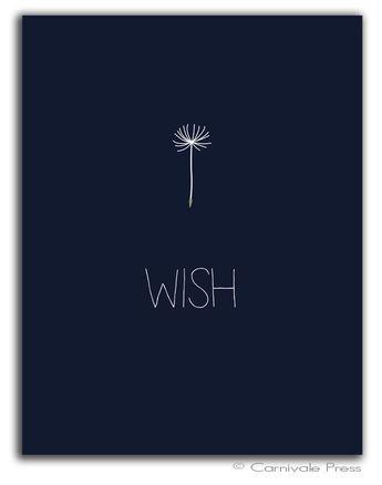 Wish Dandelion art print Typography Art Print Graphic Art Print Inspiration Quote 5x7 Wish Series Wa