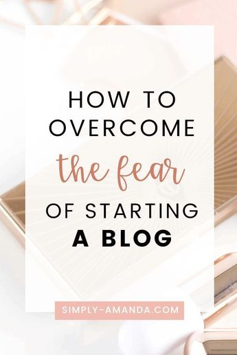 Is fear holding you back from starting a blog? Here's why you need to conquer that fear & start your blog in 2019! #blogging #bloggingtips #simplyamanda | simply-amanda.com