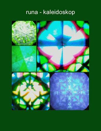 RUNA kunst:  runa-kaleidoskop RZ © 2010