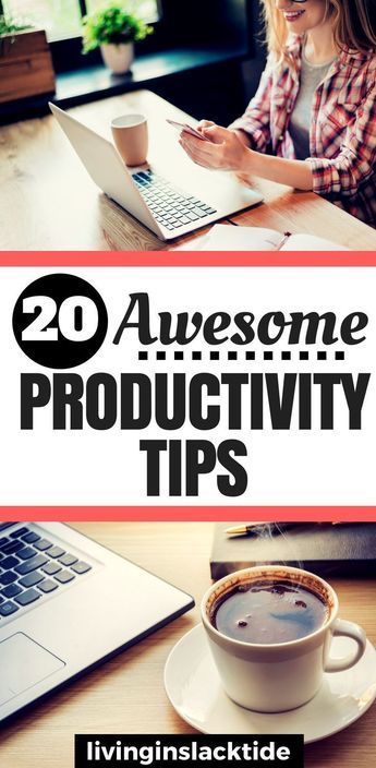 20 Awesome Productivity Tips -- That Actually Work! | Productivity | Hacks | Time Management #productivity #habitformation #health via @www.pinterest.com/livinginslacktide