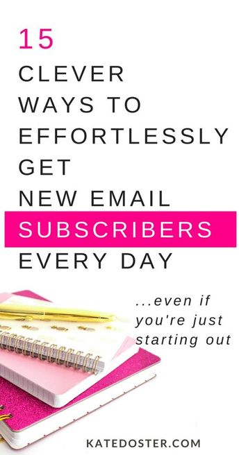 15 Clever Ways To Get New Subscribers Every Day