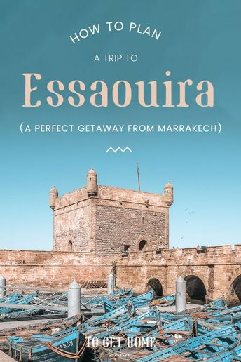 Things To Do In Essaouira: An Itinerary To Morocco's Boho Coastal Haven