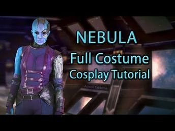 (1) Nebula Costume Guide - Cosplay Tutorial - YouTube