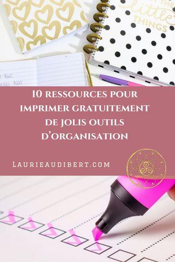 10 ressources pour imprimer gratuitement de jolis outils d'organisation | Laurie Audibert - Coach Holistique pour Entrepreneuses
