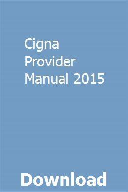 Cigna Provider Manual 2015