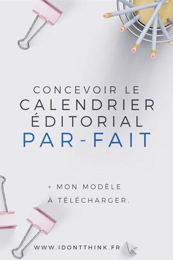 Concevoir le calendrier éditorial parfait (+ modèle)